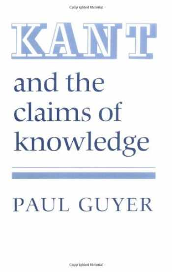 9780521337724-0521337720-Kant and the Claims of Knowledge (Cambridge Paperback Library)