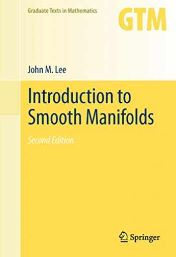 9781489994752-1489994750-Introduction to Smooth Manifolds (Graduate Texts in Mathematics (218))