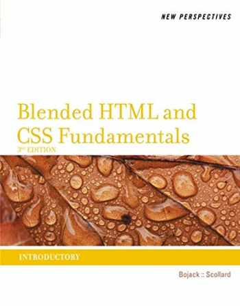 9781133526100-1133526101-New Perspectives on Blended HTML and CSS Fundamentals: Introductory