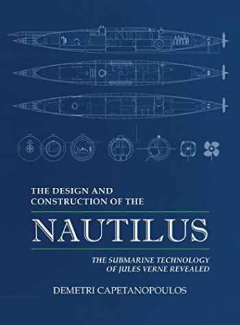 9781633372207-1633372200-The Design and Construction of the Nautilus