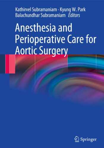 9780387859217-0387859217-Anesthesia and Perioperative Care for Aortic Surgery
