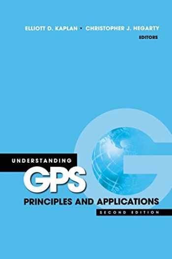9781580538947-1580538940-Understanding GPS: Principles and Applications, Second Edition
