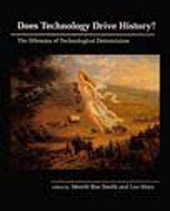 9780262691673-0262691671-Does Technology Drive History? The Dilemma of Technological Determinism