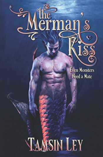 9781542579803-1542579805-The Merman's Kiss: A Mates for Monsters Novella