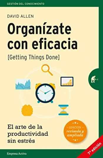 9788492921300-8492921307-Organízate con eficacia: El arte de la productividad sin estrés (Gestión del conocimiento) (Spanish Edition)