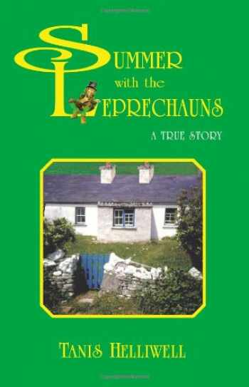 9781577330011-1577330013-Summer With the Leprechauns: A True Story
