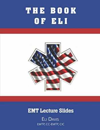 9781693426667-1693426668-The Book of Eli: EMT Lectures