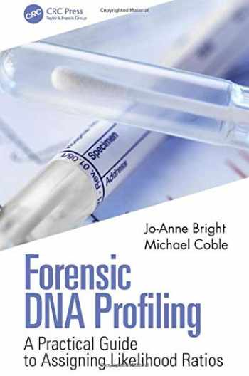 9780367029029-0367029022-Forensic DNA Profiling: A Practical Guide to Assigning Likelihood Ratios