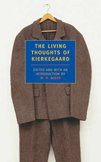9780940322134-0940322137-The Living Thoughts of Kierkegaard (New York Review Books (Paperback))