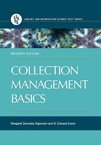 9781440859649-1440859647-Collection Management Basics, 7th Edition (Library and Information Science Text)