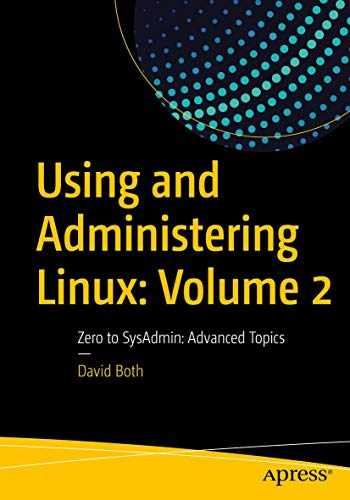 9781484254547-1484254546-Using and Administering Linux: Volume 2: Zero to SysAdmin: Advanced Topics