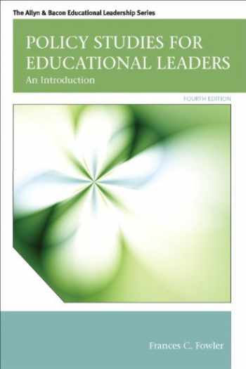 9780132678117-013267811X-Policy Studies for Educational Leaders: An Introduction (4th Edition) (Allyn & Bacon Educational Leadership)