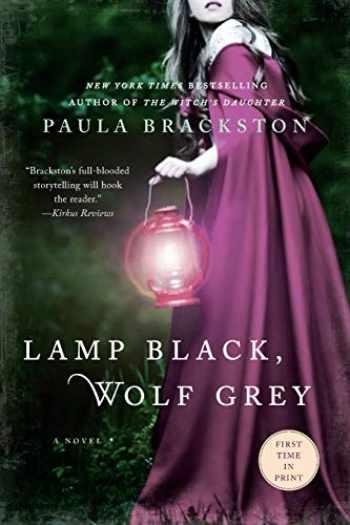 9781250069689-1250069688-Lamp Black, Wolf Grey: A Novel