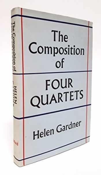 9780195199895-0195199898-The Composition of Four Quartets