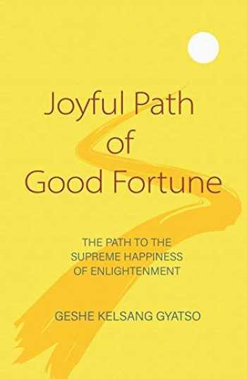 9781910368527-1910368520-Joyful Path of Good Fortune: The Complete Buddhist Path to Enlightenment