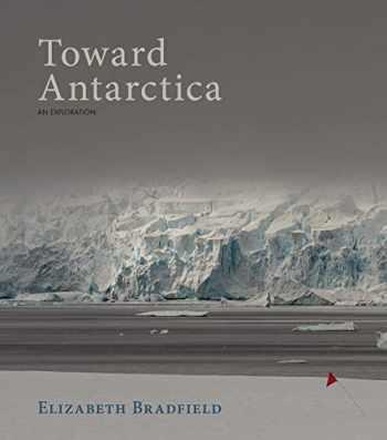 9781597098861-1597098868-Toward Antarctica