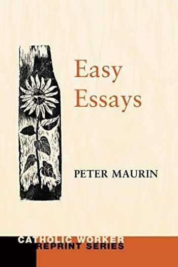 9781608990627-1608990621-Easy Essays (Catholic Worker Reprint)