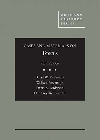 9781634608671-1634608674-Cases and Materials on Torts (American Casebook Series)