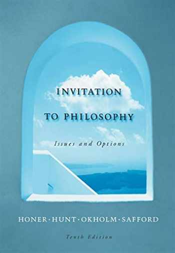 9780534564605-0534564607-Invitation to Philosophy: Issues and Options