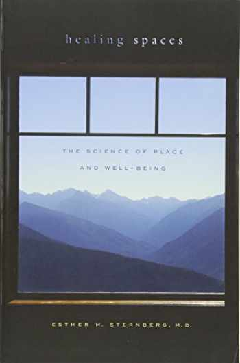 9780674057487-0674057481-Healing Spaces: The Science of Place and Well-Being