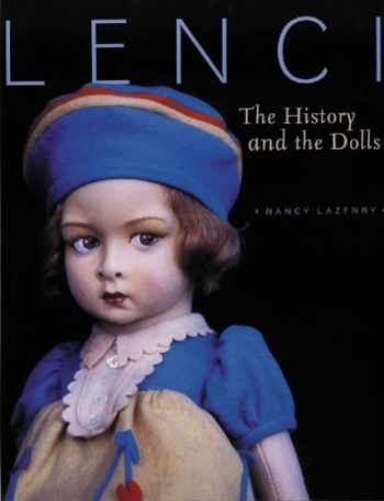 9781932485455-1932485457-Lenci: The History and the Dolls