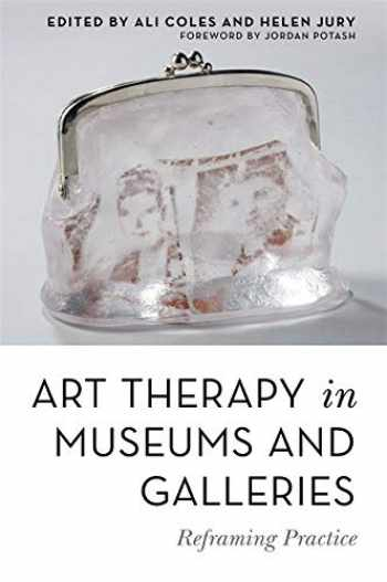 9781785924118-1785924117-Art Therapy in Museums and Galleries
