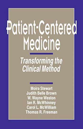 9780803956896-0803956894-Patient-Centered Medicine: Transforming the Clinical Method