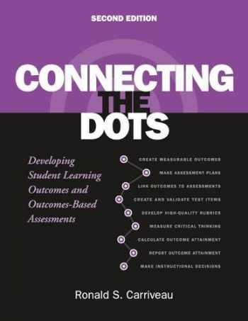 9781620364802-1620364808-Connecting the Dots: Developing Student Learning Outcomes and Outcomes-Based Assessment