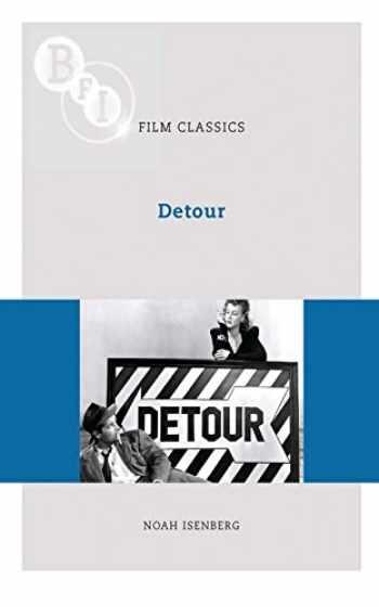 9781844572397-1844572390-Detour (BFI Film Classics)
