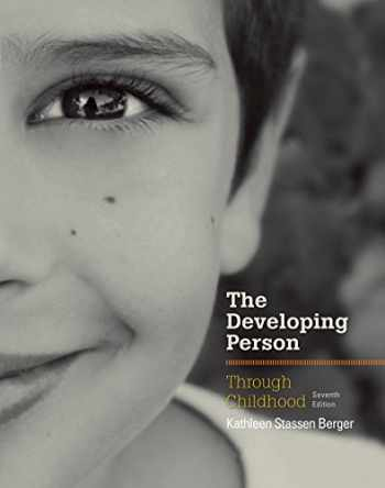 9781464143526-1464143528-The Developing Person Through Childhood