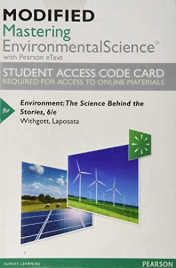 9780134605371-0134605373-Modified Mastering Environmental Science with Pearson eText -- Standalone Access Card -- for Environment: The Science Behind the Stories (Masteringenvironmentalsciences)