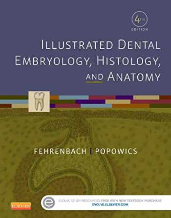 9781455776856-1455776858-Illustrated Dental Embryology, Histology, and Anatomy