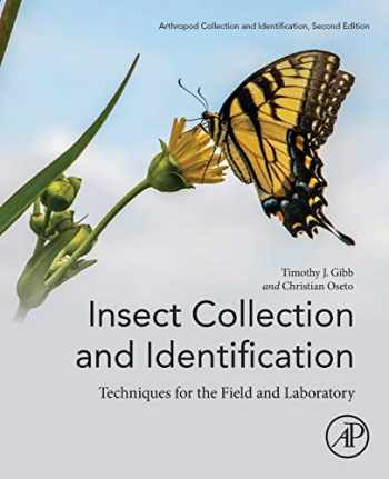 9780128165706-0128165707-Insect Collection and Identification: Techniques for the Field and Laboratory