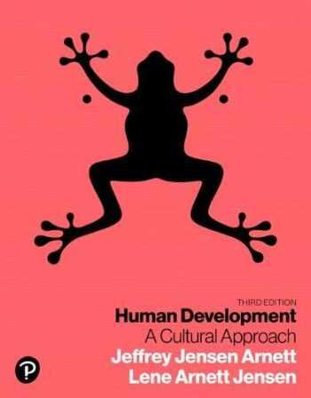 9780134641348-0134641345-Human Development: A Cultural Approach (3rd Edition)