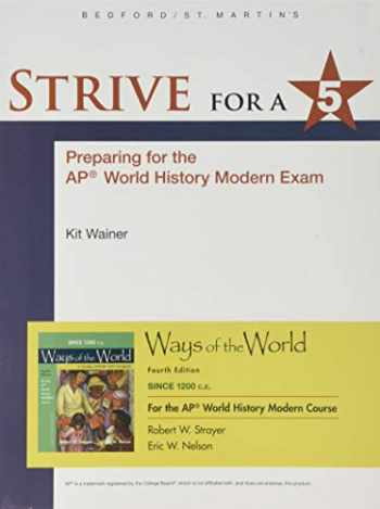 9781319282431-1319282431-1200 Update Strive for a 5 for Ways of the World with Sources for the AP® Modern Course