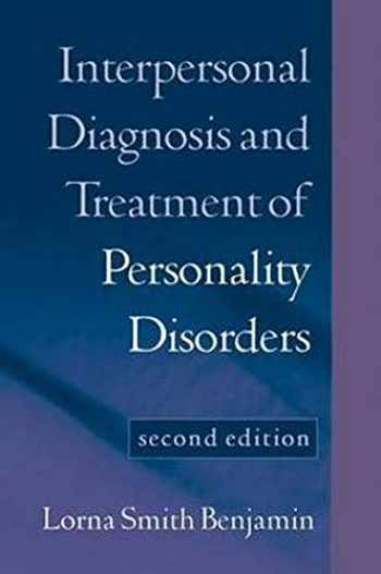 9781572308602-1572308605-Interpersonal Diagnosis and Treatment of Personality Disorders: Second Edition
