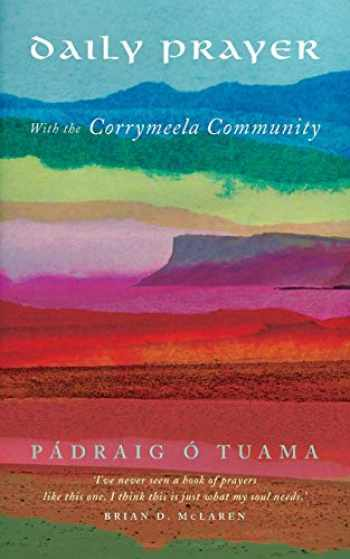 9781848258686-1848258682-Daily Prayer with the Corrymeela Community
