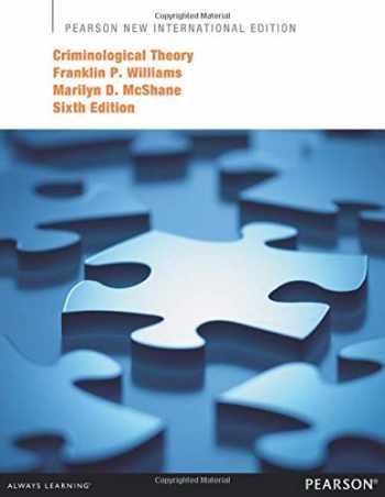 9781292041759-1292041757-Criminological Theory: Pearson New International Edition