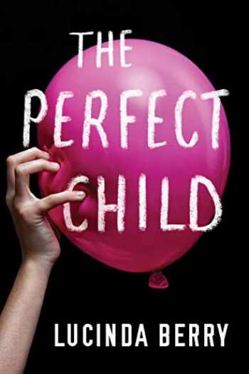 9781503905122-1503905128-The Perfect Child