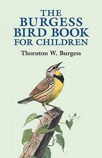 9780486428406-0486428400-The Burgess Bird Book for Children (Dover Children's Classics)