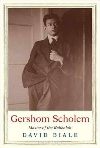 9780300215908-0300215908-Gershom Scholem: Master of the Kabbalah (Jewish Lives)