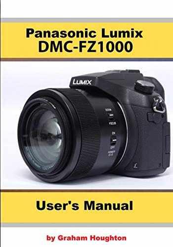 9781090608307-1090608306-The Panasonic DMC-FZ1000 User's Manual