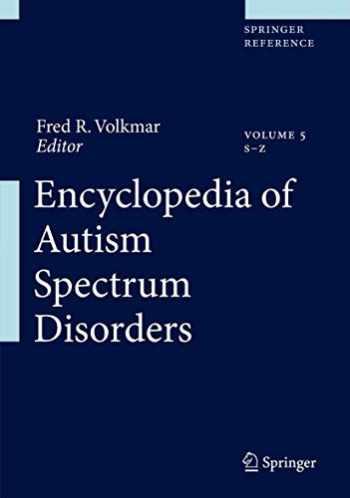9781441916976-1441916970-Encyclopedia of Autism Spectrum Disorders:5 volume set