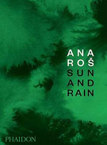 9780714879307-0714879304-Ana Ros: Sun and Rain (Winner of World's 50 Best Restaurants)