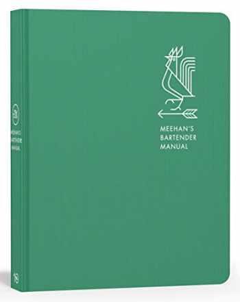 9781607748625-1607748622-Meehan's Bartender Manual