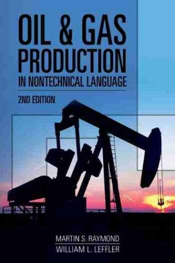 9781593703868-1593703864-Oil & Gas Production in Nontechnical Language
