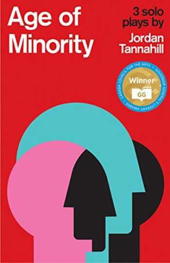 9781770911949-1770911944-Age of Minority: Three Solo Plays