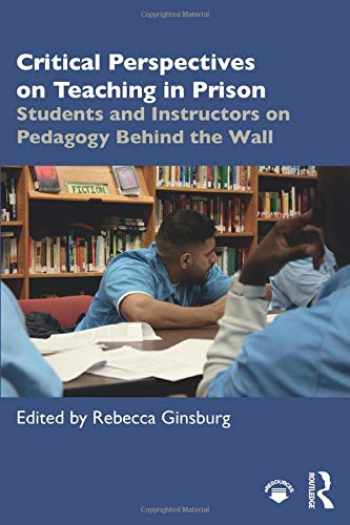 9780815379430-0815379439-Critical Perspectives on Teaching in Prison