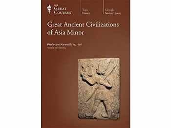 9781565853379-1565853377-Great Ancient Civilizations of Asia Minor