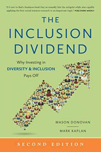 9781732726208-1732726205-The Inclusion Dividend: Why Investing in Diversity & Inclusion Pays Off